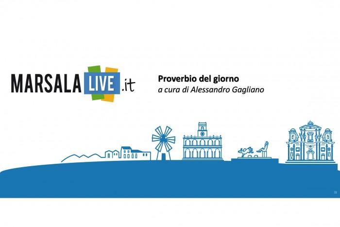 Alessandro Gagliano proverbio del giorno Marsala Live