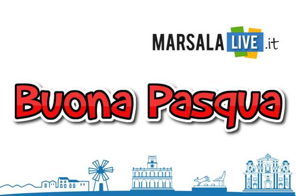 Buona pasqua Marsala Live marsalalive