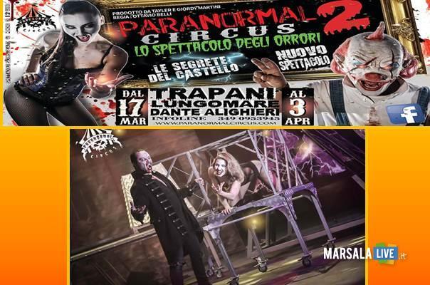 Paranormal Circus marsalalive trapani