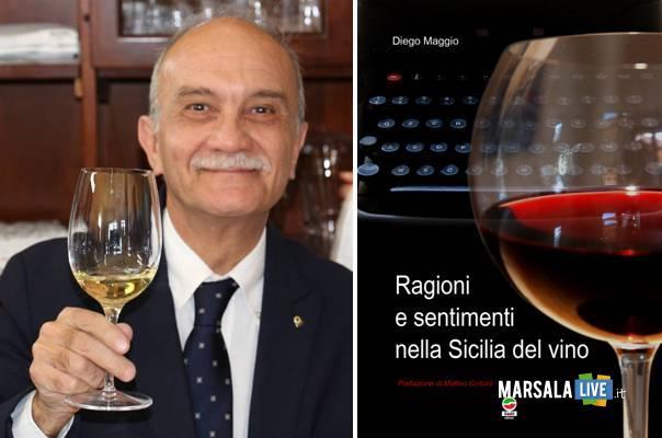 Diego-maggio-Ragioni-e-sentimenti-nella-Sicilia-del-vino