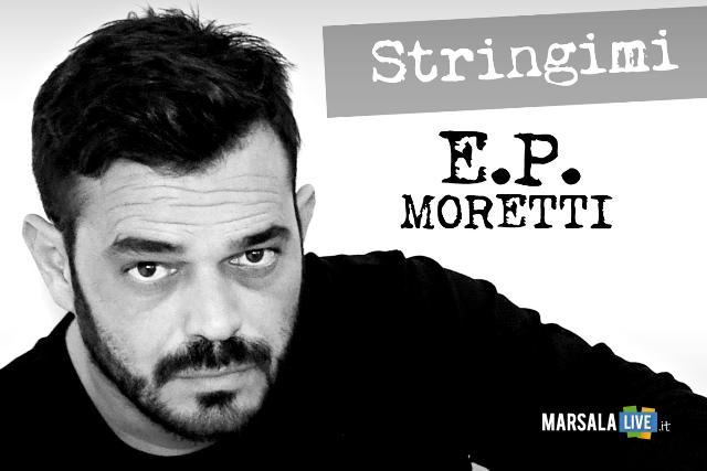 e.p.-moretti-stringimi