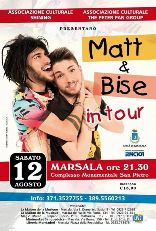 Matt & Bise in tour a Marsala sabato 12 agosto