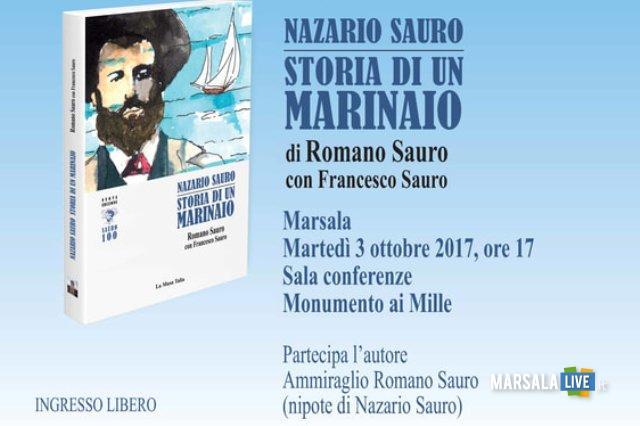 Nazario Sauro. Storia di un marinaio Marsala