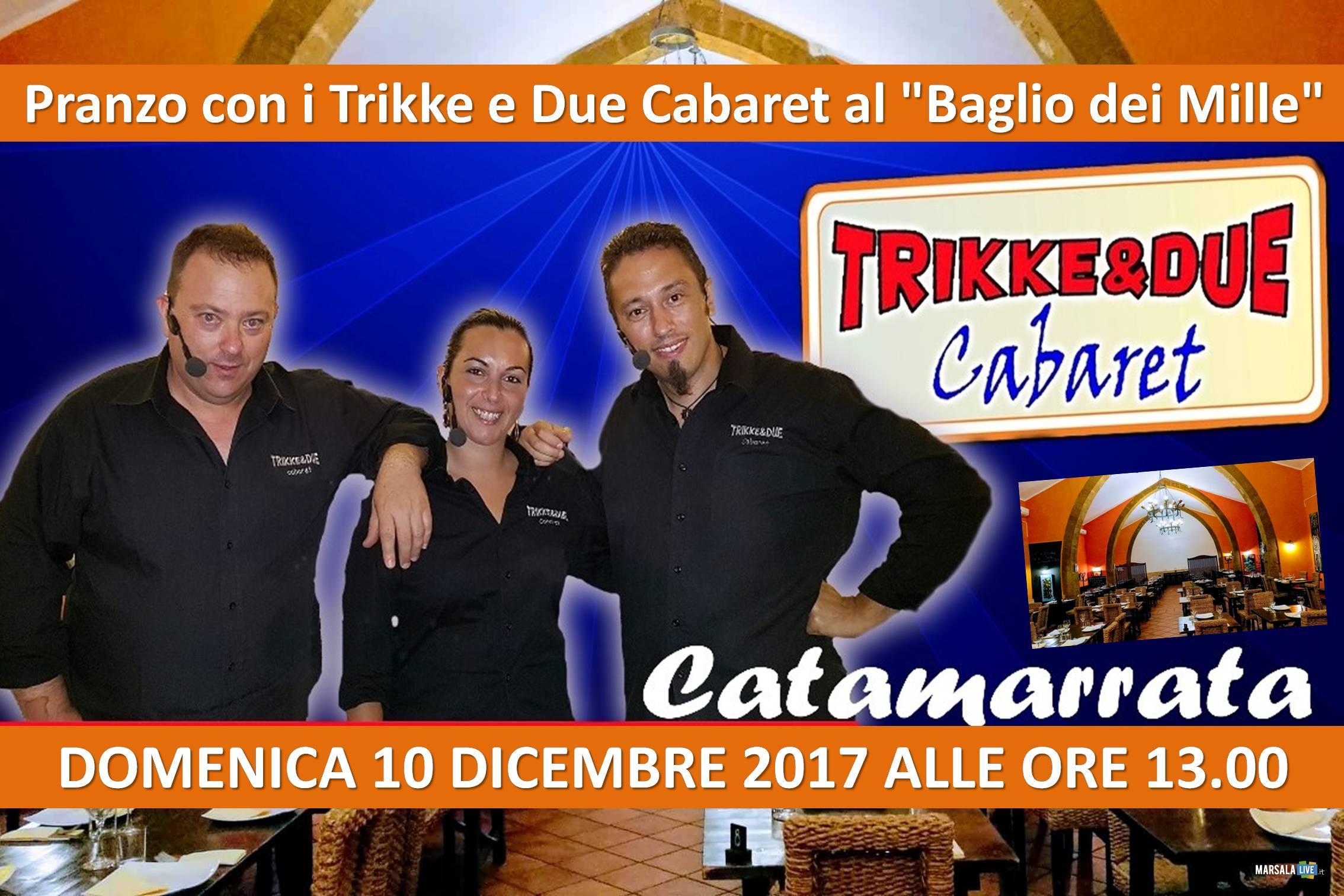 pranzo-baglio-dei-mille-trikke-e-due-cabaret-marsala-