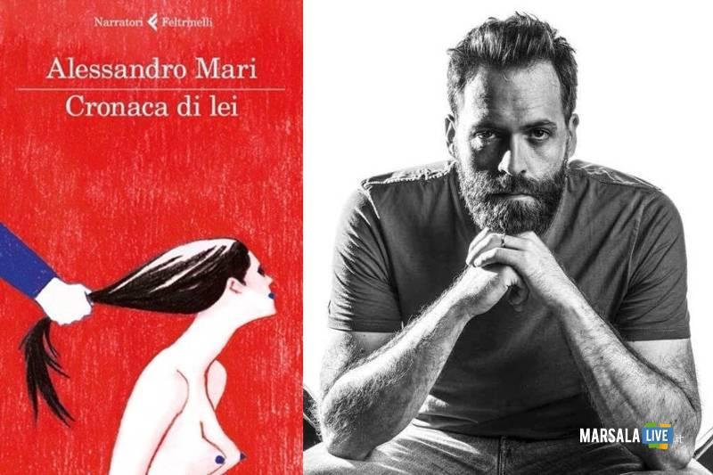 Alessandro Mari presenta Cronaca di lei