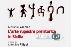 L_arte rupestre preistorica in Sicilia Marsala 2018