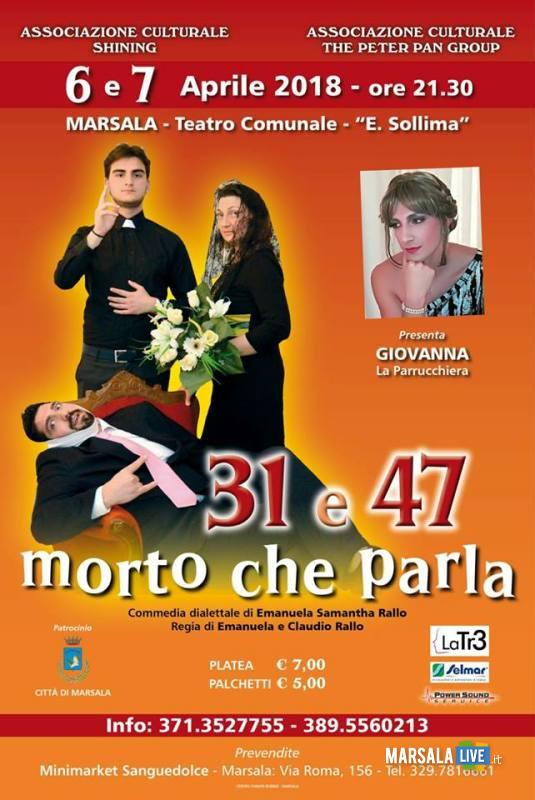 31 e 47 morto che parla marsala peter pan group