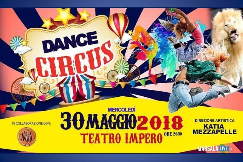 Dance Circus Saggio di danza Katia Mezzapelle Teatro Impero Marsala