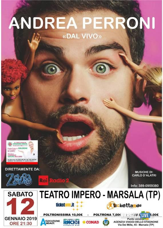 andrea perroni dal vivo, teatro impero di Marsala 2019
