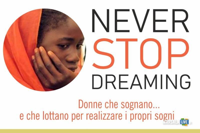 Donne che sognano... e che lottano per realizzare i propri sogni