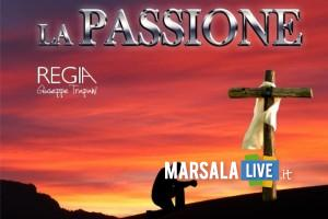 La Passione, spettacolo teatrale a marsala 2019