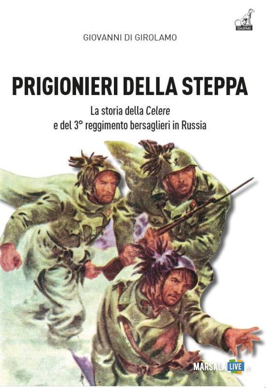 Prigionieri della Steppa, libro di Giovanni Di Girolamo.