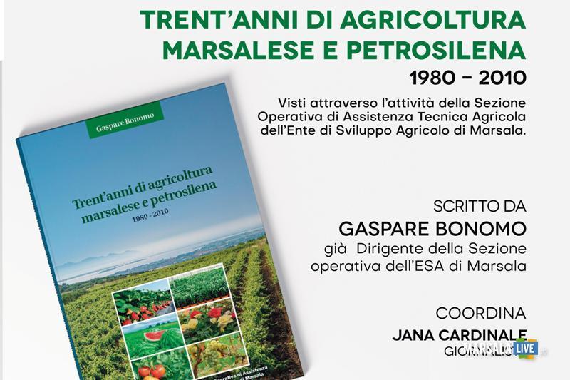 Trent_anni di Agricoltura Marsalese e Petrosilena 1980-2010