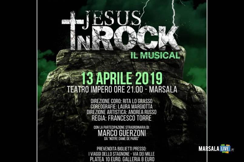 Marsala, Jesus in Rock, musical - sabato 13 aprile Teatro Impero