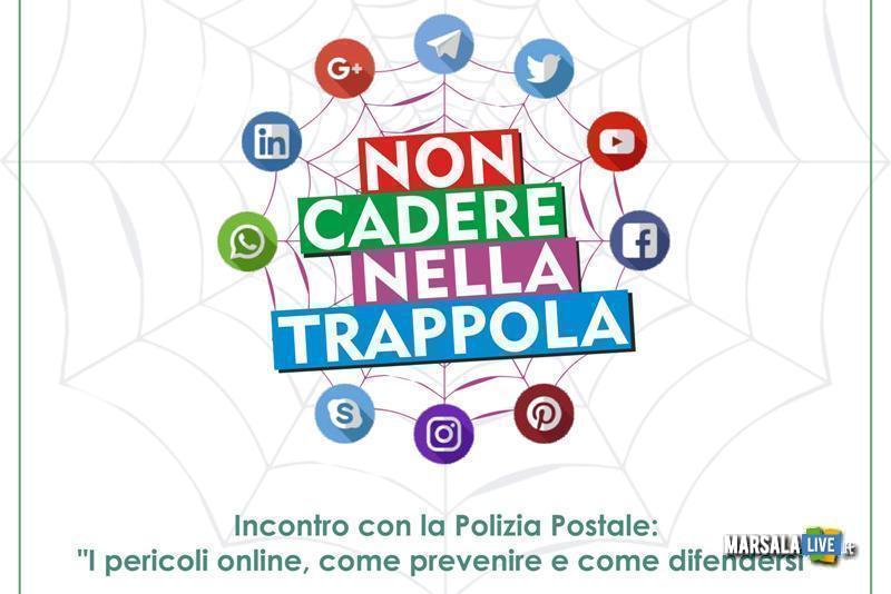 Non Cadere Nella Trappola, i pericoli online - Marsala