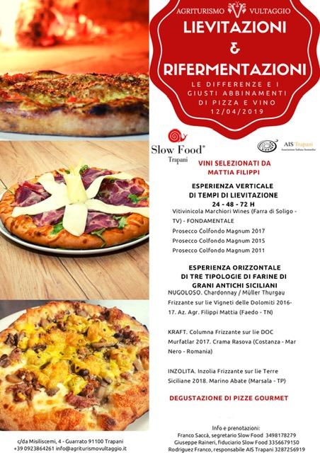 Pizza & Vino, Vultaggio trapani