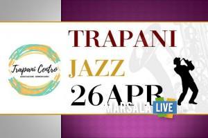Trapani Jazz, il 26 aprile 2019
