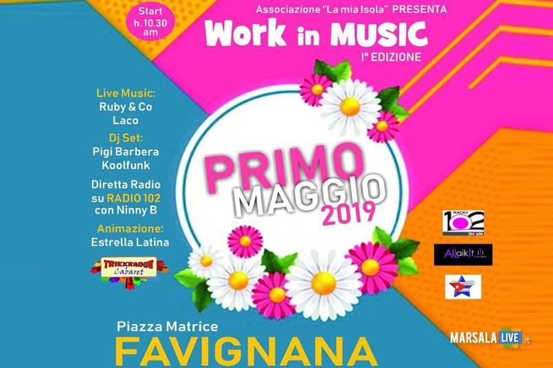 work in music primo maggio a Favignana 2019