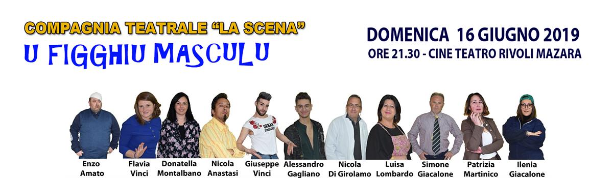Compagnia Teatrale La Scena - U Fiugghiu Masculu