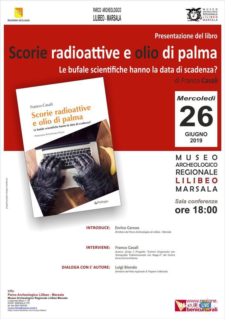 Scorie radioattive e olio di palma. Libro, Marsala