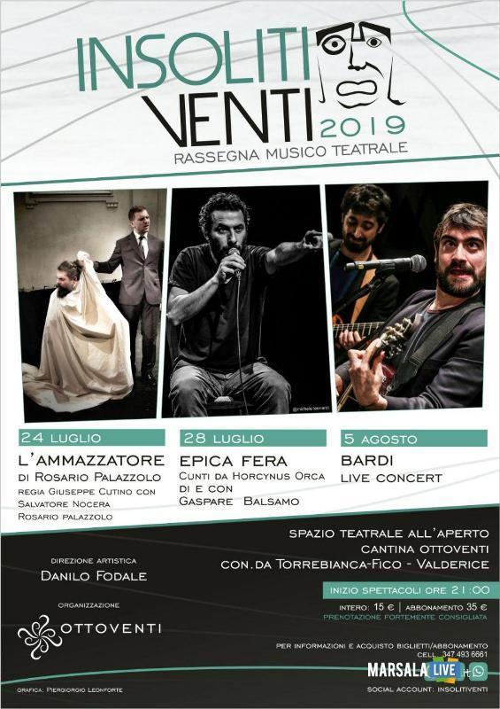 Insoliti Venti 2019, Rassegna Musico Teatrale, valderice