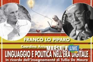 Linguaggio e politica nell'era digitale-In ricordo dell'insegnamento di Tullio De Mauro.