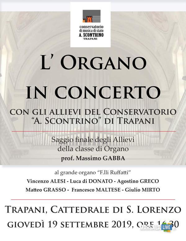 Saggio-concerto allievi Classe Organo Conservatorio musica A.Scontrino