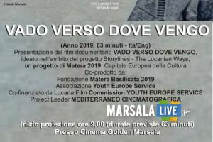 11-12 ottobre, VADO VERSO DOVE VENGO Marsala
