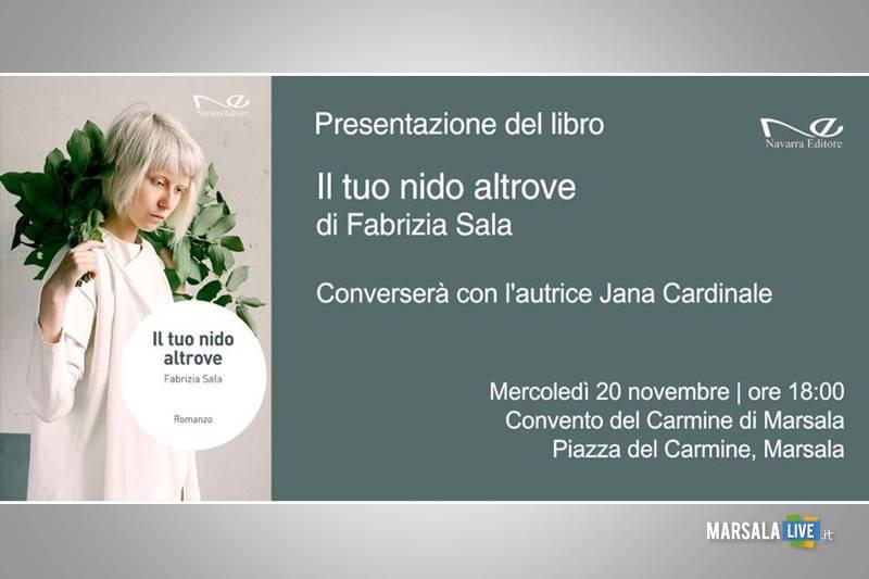 """Il 20 novembre a Marsala la presentazione de """"Il tuo nido altrove"""" di Fabrizia Sala - Marsala Live"""