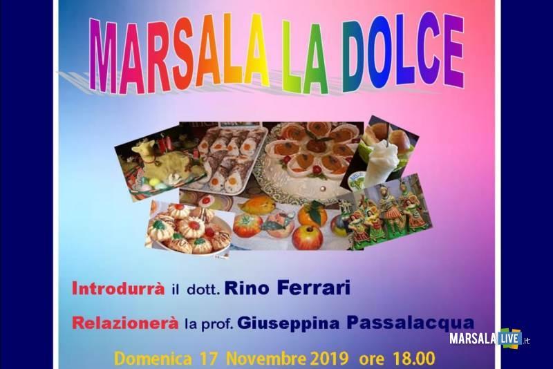 Marsala la dolce: Rotary Marsala e Sapori e Colori insieme per riscoprire la nostra arte culinaria - Marsala Live