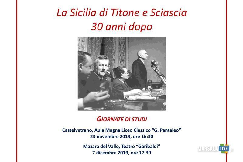 La Sicilia di Titone e Sciascia, 30 anni dopo - Mazara